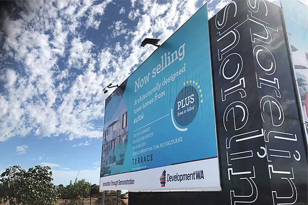 One of our projects for Development WA. large format printing for development signage and site signage